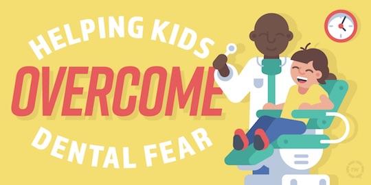 Helping Kids Overcome Dental Fear