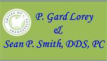 P. Gard Lorey & Sean P. Smith, DDS, PC