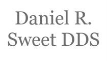 Daniel R Sweet DDS